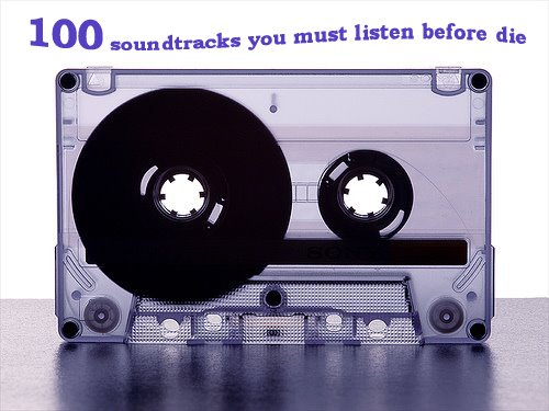 100 soundtracks you must listen before you die
