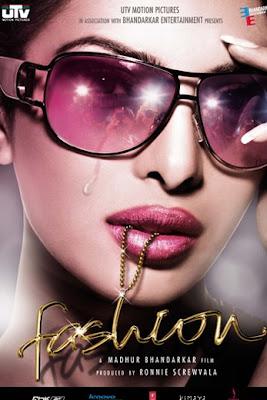 تحميل اغاني الفيلم الهندي فاشون بطولة بريانكاتشوبرا Fashion+Poster