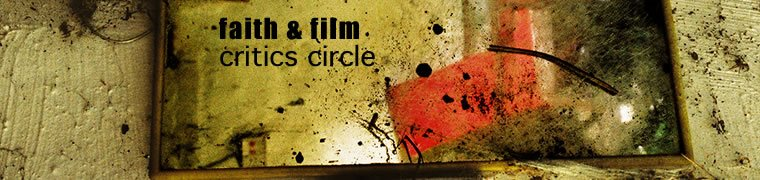 Faith and Film Critics Circle
