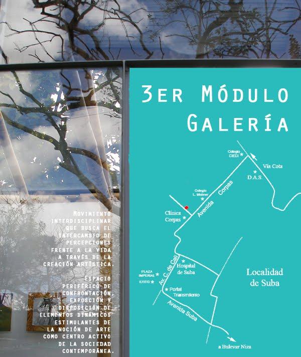 3er Módulo / 3rd Module  Galería Periférica