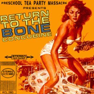 Preschool Tea Party Massacre - Return To The Bone Concubine