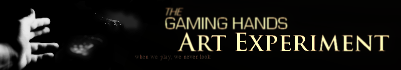 the Gaming Hands art experiment