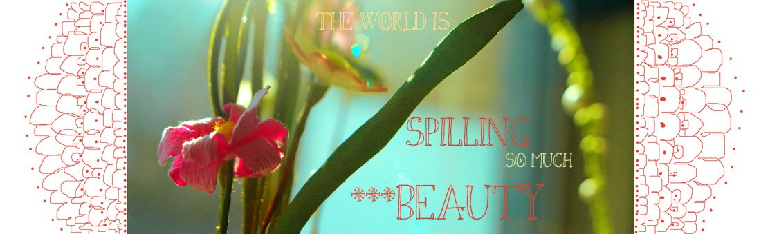 spilling beauty