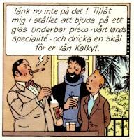 Tintin blir bjuden på pisco