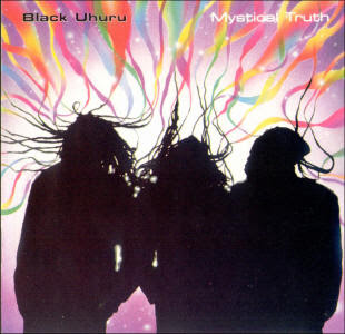 Black+Uhuru+-+Mystical+Truth