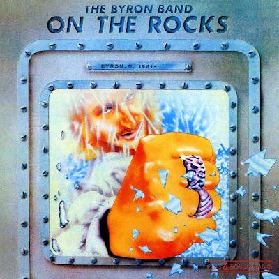 The Byron Band - On The Rocks 1981 (UK, Hard Blues Rock)