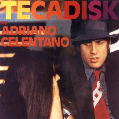 Adriano Celentano - Tecadisk 1977 (Italy, Pop, Disco, Soul)