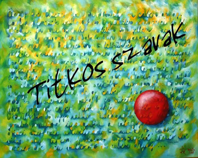 TITKOS SZAVAK- Egy kiállítás képei