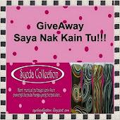 """Giveaway ~ Saya Nak Kain Tu!!!"""