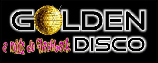 Golden Disco - A Noite do Flashback