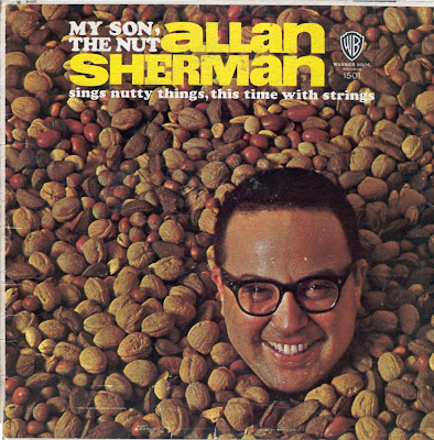 http://3.bp.blogspot.com/_Wb7gmBhM3z4/ScFGhnuZ6WI/AAAAAAAABfo/eGRWwhRAhHM/s400/Allan_Sherman_Front.JPG