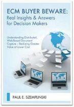 "Order your copy of: ""ECM Buyer Beware: Real Insights & Answers for Decision Makers"""