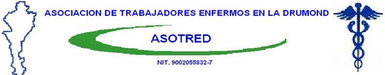 ASOCIACION DE TRABAJADORES ENFERMOS EN LA DRUMMOND