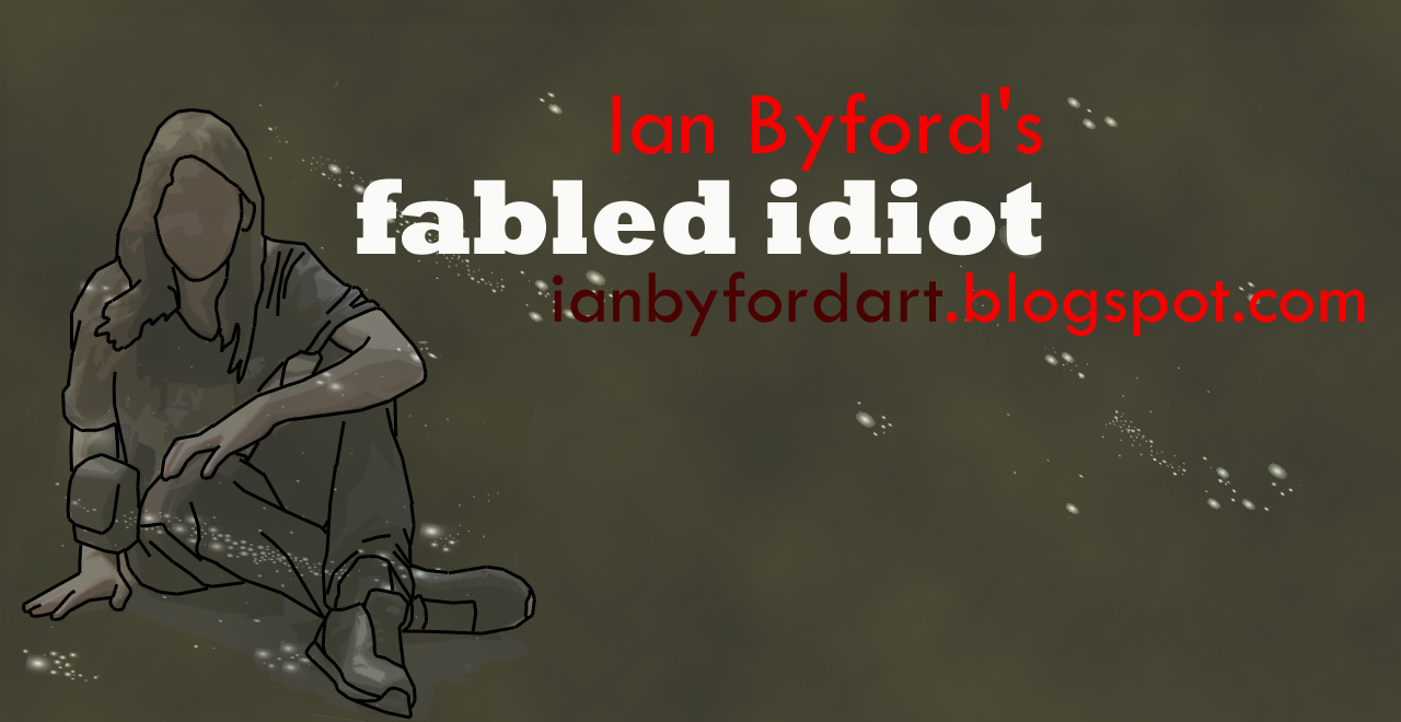 fabled idiot