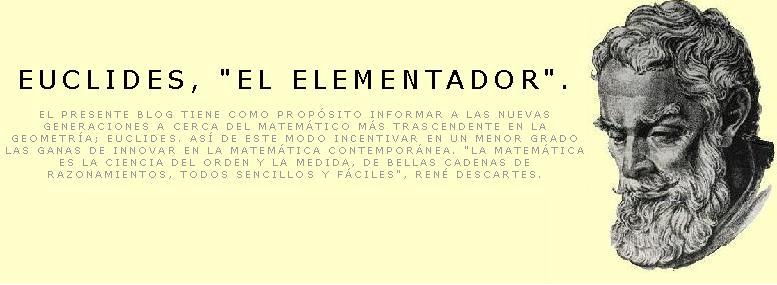 Euclides; El Elementador.