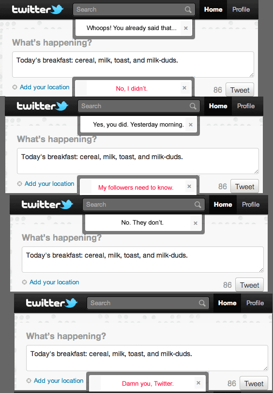 Twitter error: Whoops! You already said that... No, I didnt.