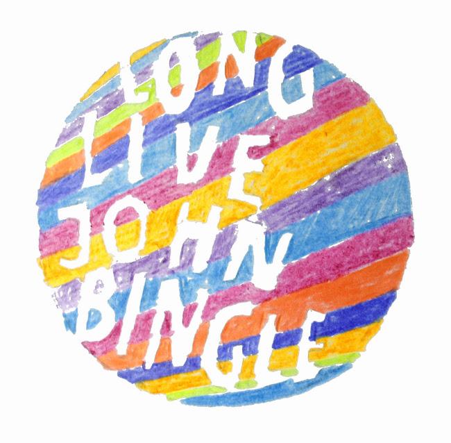 Long Live John Bingle