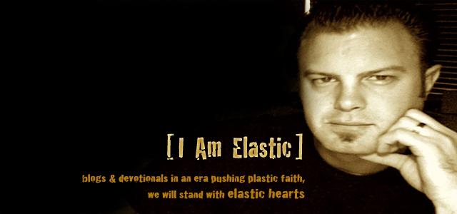 I Am Elastic