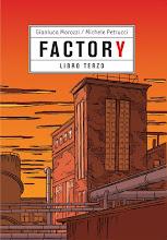 FACTORY - LIBRO TERZO