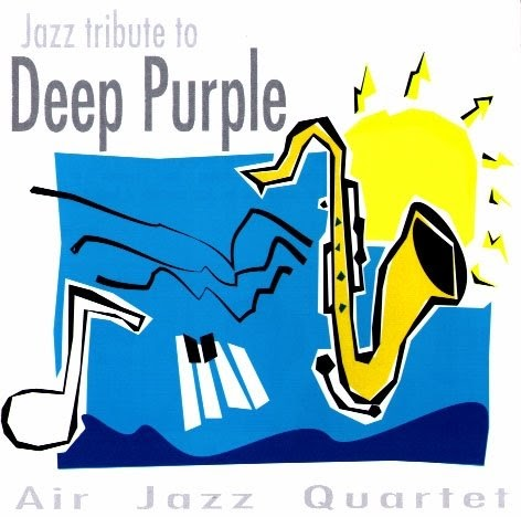 Air Jazz Quartet - Jazz Tribute To Deep Purple