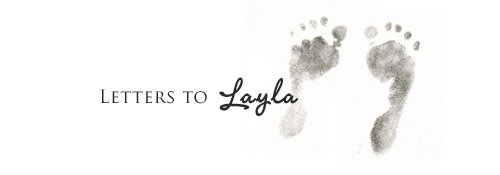 Letters to Layla