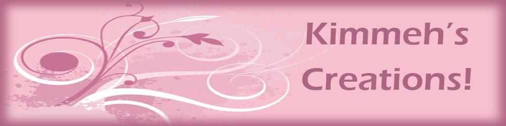 Kimmeh's Creations