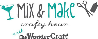 The WonderCraft Mix &amp; Make Happy Hours in Sept.