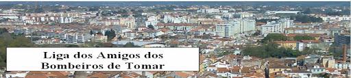 A LIGA DOS AMIGOS DOS BOMBEIROS DE TOMAR AO SEU SERVIÇO