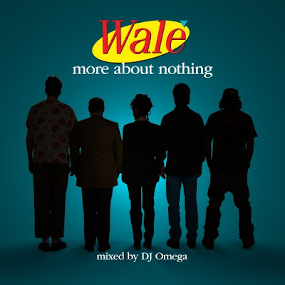 Wale More About Nothing Download