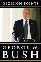 Decision Points - George W. Bush Memoir.
