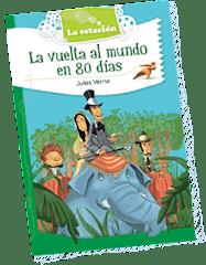 """MÁS LIBROS PARA CHICOS. Versión de """"La vuelta al mundo en 80 días"""""""