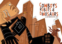 Cowboys Robots & Dinosaurs