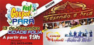 Fest Gospel Pará - MundoCristão Portal Gospel