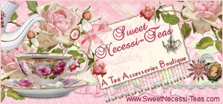 Sweet Necessi-Teas