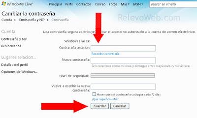 Cambiando la Contraseña de Windows Live y servicios asociados, como MSN y Hotmail