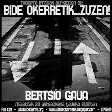 BidE Ok3rReTIK... BERTSIO GAUA