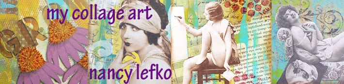 my collage art ~ nancy lefko
