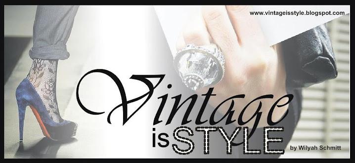 Vintage is Style