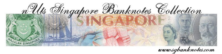 nut's Singapore Banknotes Collection