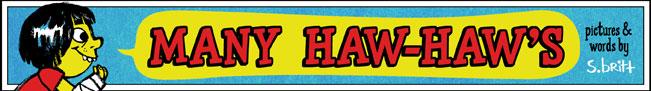 Many Haw-Haw's