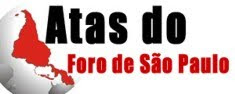 Clique e baixe as atas de reunião do Foro de São Paulo