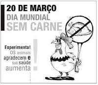 20 de Março - Dia Mundial sem Carne