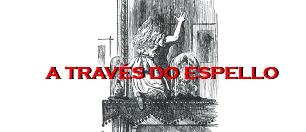 A TRAVÉS DO ESPELLO