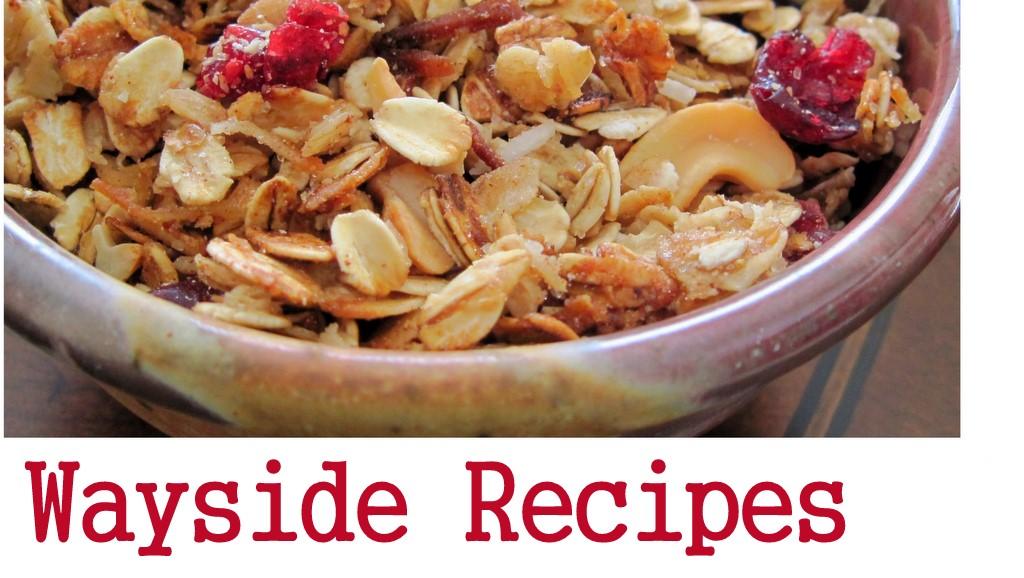 Wayside Recipes