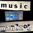 music and manhood