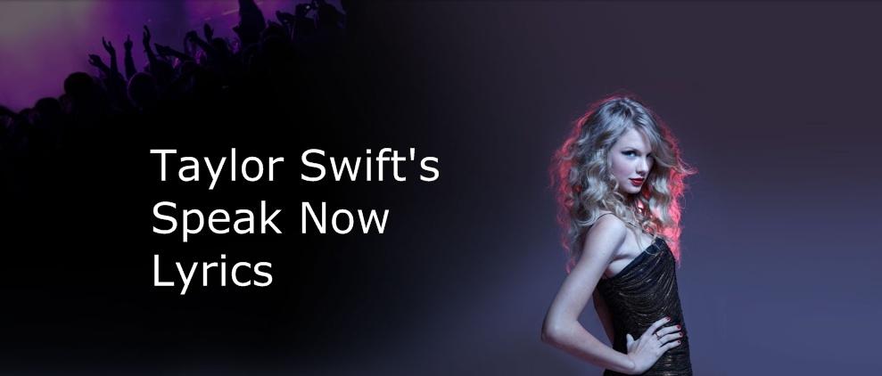 TAYLOR SWIFT - SPEAK NOW LYRICS - SONGLYRICS.com