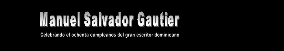 Manuel Salvador Gautier