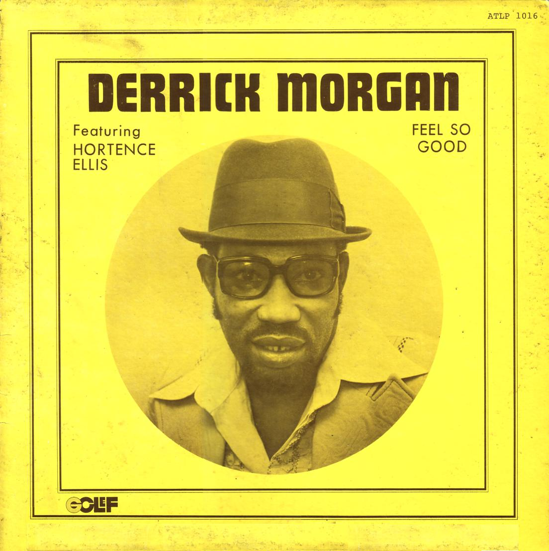 Derrick Morgan Feel So Good