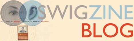 Swigzine BLOG