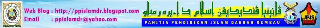 PANITIA PENDIDIKAN ISLAM DAERAH REMBAU